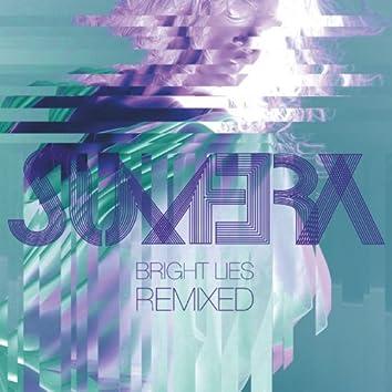 Bright Lies - Remixed