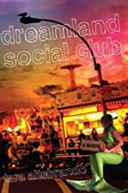 Dreamland Social Club by Tara Altebrando (2011-05-12)