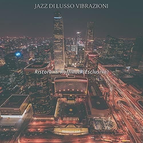 Jazz di Lusso Vibrazioni