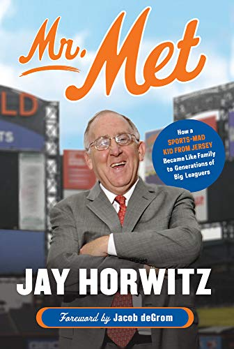 Mr. Met: How a Sports-Mad Kid fr...