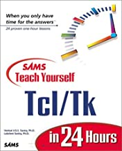 Sams Teach Yourself Tcl/Tk in 24 Hours (Teach Yourself -- Hours)
