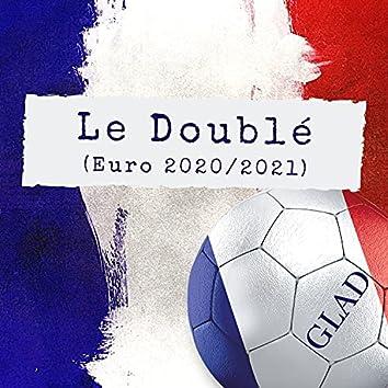 Le doublé (Euro 2020/2021)