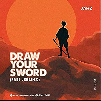 Draw Your Sword