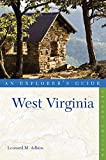 Explorer s Guide West Virginia (Second Edition) (Explorer s Complete)