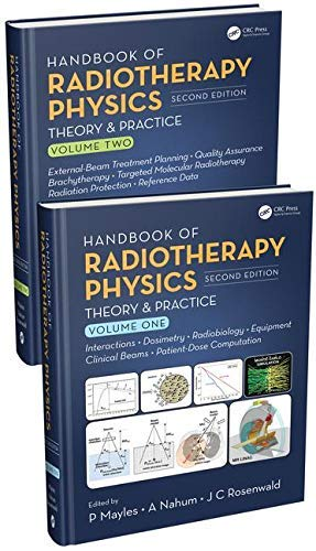 Handbook of Radiotherapy Physics: Theory and Practice, Second Edition, Two Volume Set