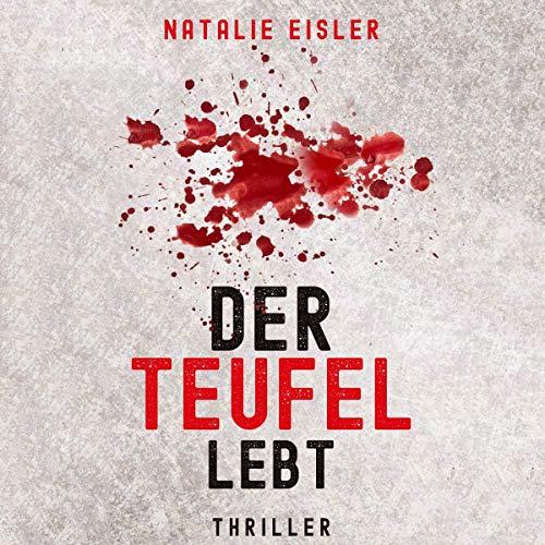 Der Teufel Lebt: Thriller Titelbild