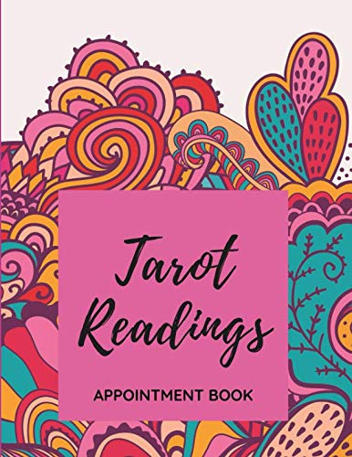 Tarot Readings - Appointment Book: Daily and Hourly - Undated Calendar - Schedule Interval Appointments & Times