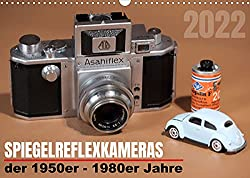 Spiegelreflexkameras der 1950er-1980er Jahre (Wandkalender 2022 DIN A3 quer)