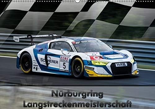 Nürburgring Langstreckenmeisterschaft (Wandkalender 2019 DIN A2 quer): Ein Kalender für die Fans der VLN und auch der Green Hell (Monatskalender, 14 Seiten ) (CALVENDO Sport)