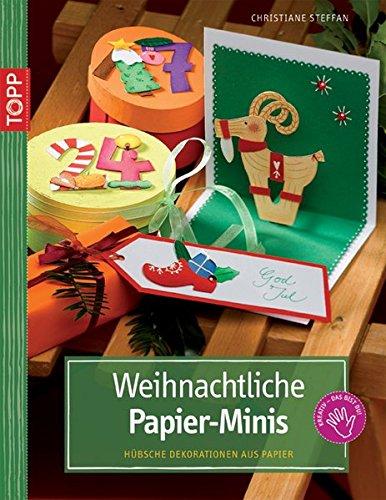 Weihnachtliche Papier-Minis: Hübsche Dekorationen aus Tonpapier (kreativ.kompakt.)