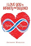 I Love You to Infinity and Beyond (English Edition)