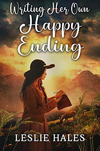 Writing her Own Happy Ending: An Inspirational Romance Book