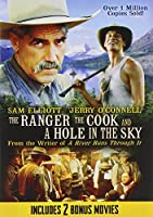 THE RANGER THE COOK AND A HOLE IN THE SKY