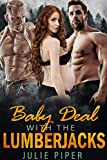 Baby Deal With The Lumberjacks: Bisexual Menage Romance
