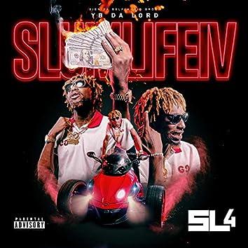 Slum Life IV