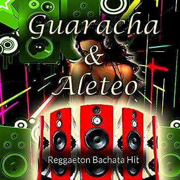 Guaracha & Aleteo