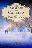The Zombie She Carried (Having His Zombie Book 1) (English Edition)