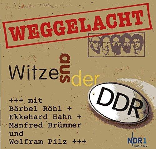 Weggelacht - Witze aus der DDR: über 120 DDR-Witze erstmals auf CD - der ganz besondere Rückblick nach 20 Jahren Mauerfall