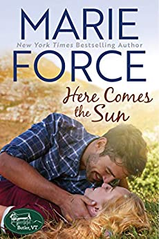 Here Comes the Sun (Butler, VT Series Book 3) by [Marie Force]