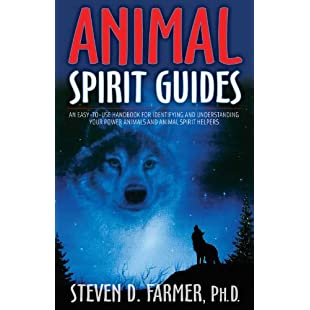Animal Spirit Guides An Easy-to-Use Handbook for Identifying and Understanding Your Power Animals and Animal Spirit Helpers
