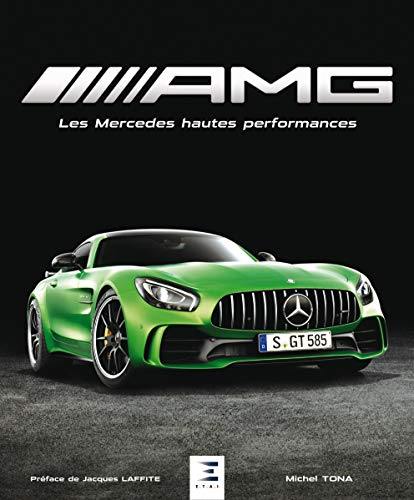 AMG : Les Mercedes hautes performances