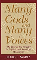 Many Gods and Many Voices: The Role of the Prophet in English and American Modernism (Practice; 6)