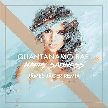 Happy Sadness (Jämes Jäger Remix)