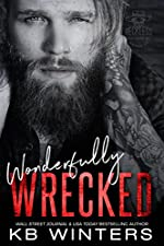 Wonderfully Wrecked: A Motorcycle Club Romance (Reckless Bastards MC Book 4)