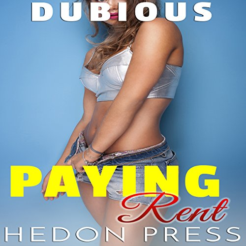 Paying Rent: Forced Submission Shady Consent audiobook cover art