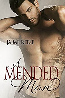 A Mended Man (The Men of Halfway House Book 4) (English Edition) par [Jaime Reese]