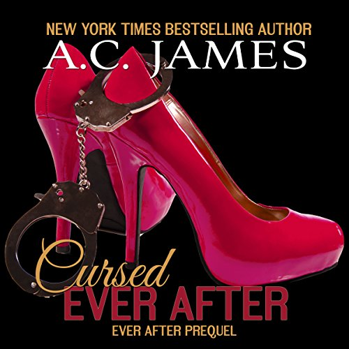 Cursed Ever After: Four Erotic Paranormal Short Stories audiobook cover art