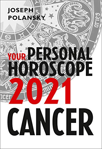 Cancer 2021: Your Personal Horoscope (English Edition)