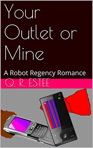 Your Outlet or Mine: A Robot Regency Romance (English Edition)