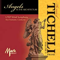 Angels in the Architecture: the Music of Frank Tic