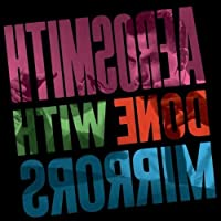 Done With Mirrors by Aerosmith (2010-02-17)