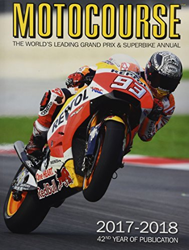 MOTOCOURSE 2017/18 ANNUAL: The World's Leading Grand Prix and Superbike Annual