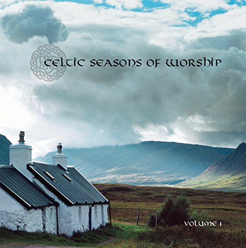 Celtic Seasons of Worship, Vol. 1