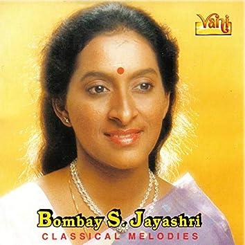 Bombay S.Jayashri - Classical Melodies