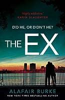 The Ex by Alafair Burke(2016-07-14)
