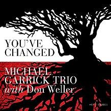 Michael Garrick Trio & Don Wel You've Changed Mainstream Jazz