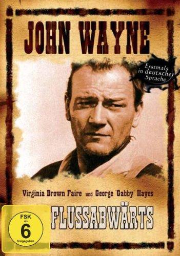 Flussabwärts-John Wayne