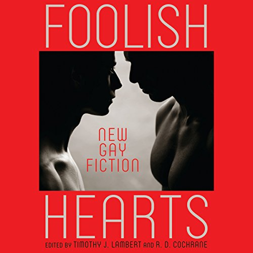 Foolish Hearts audiobook cover art