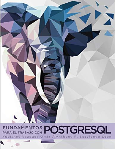 Fundamentos para el trabajo con PostgreSQL