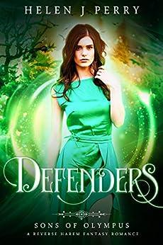 Defenders: Sons of Olympus Reverse Harem Romance by [Helen J Perry]