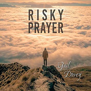 Risky Prayer