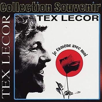 Collection souvenir : Tex Lecor - je t'amène avec moi