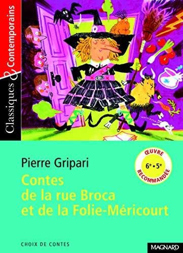 Contes de la rue Broca et de la Folie-Méricourt - Classiques et Contemporains