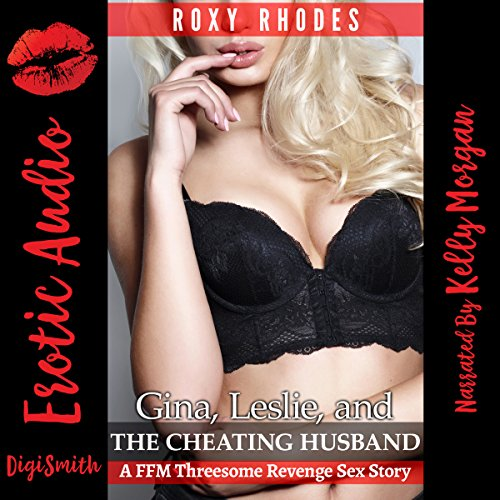 Gina, Leslie, and the Cheating Husband audiobook cover art