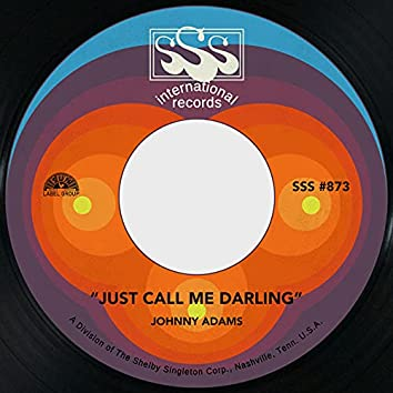 Just Call Me Darling / How Can I Prove I Love You