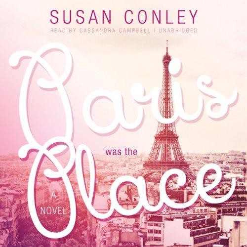 Paris Was the Place audiobook cover art